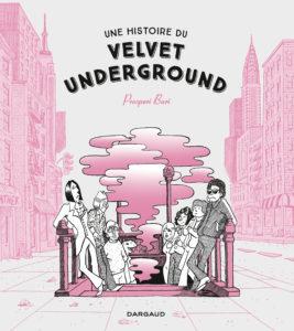 BD Velvet Underground - Dargaud